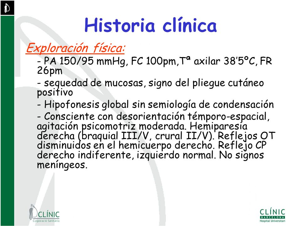 Historia clínica Exploración física: