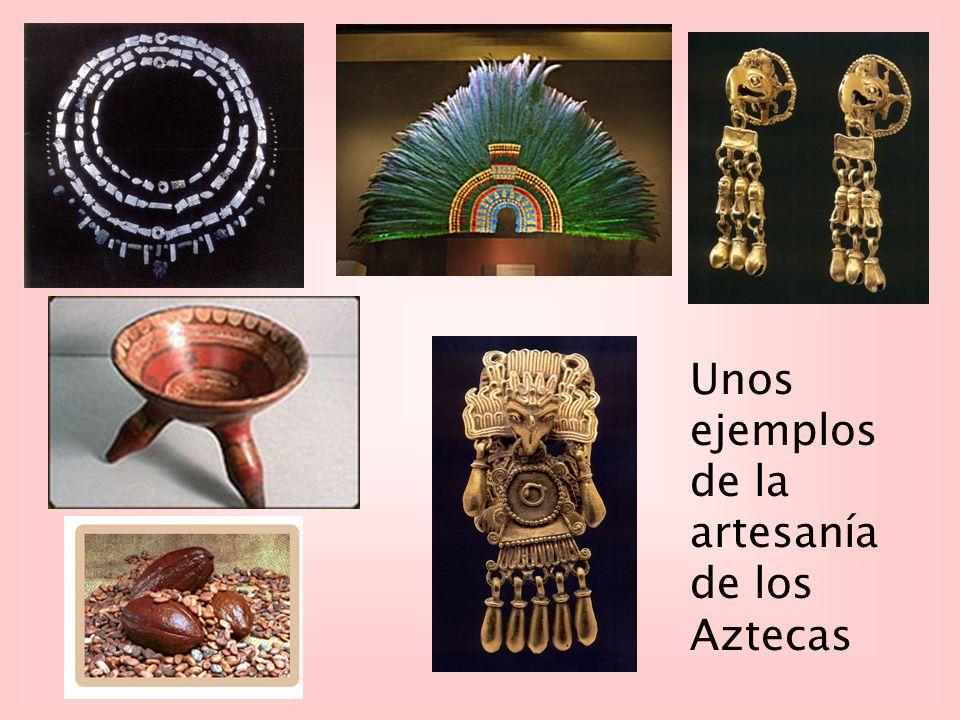 Unos ejemplos de la artesanía de los Aztecas