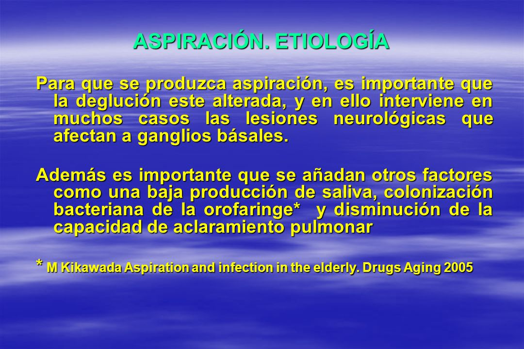 ASPIRACIÓN. ETIOLOGÍA