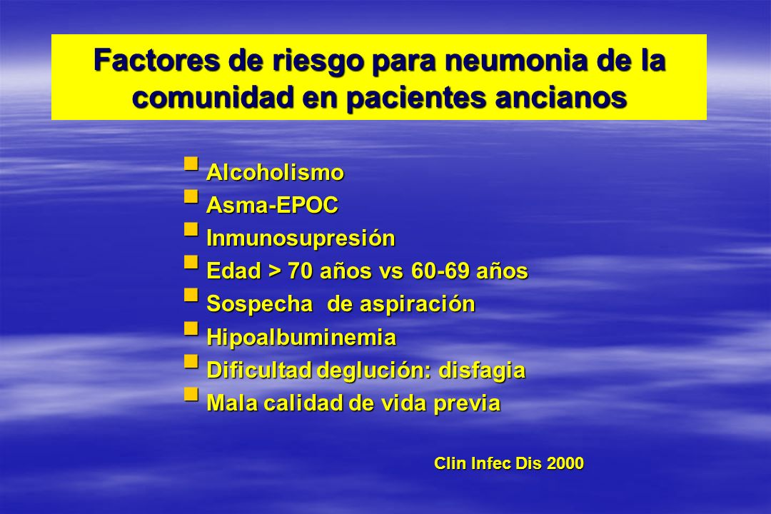 Factores de riesgo para neumonia de la comunidad en pacientes ancianos