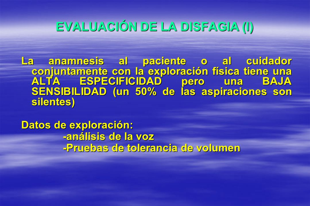 EVALUACIÓN DE LA DISFAGIA (I)
