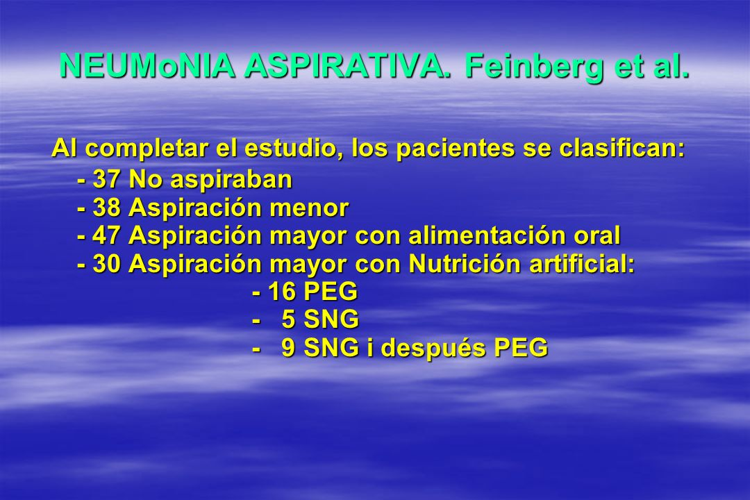 NEUMoNIA ASPIRATIVA. Feinberg et al.