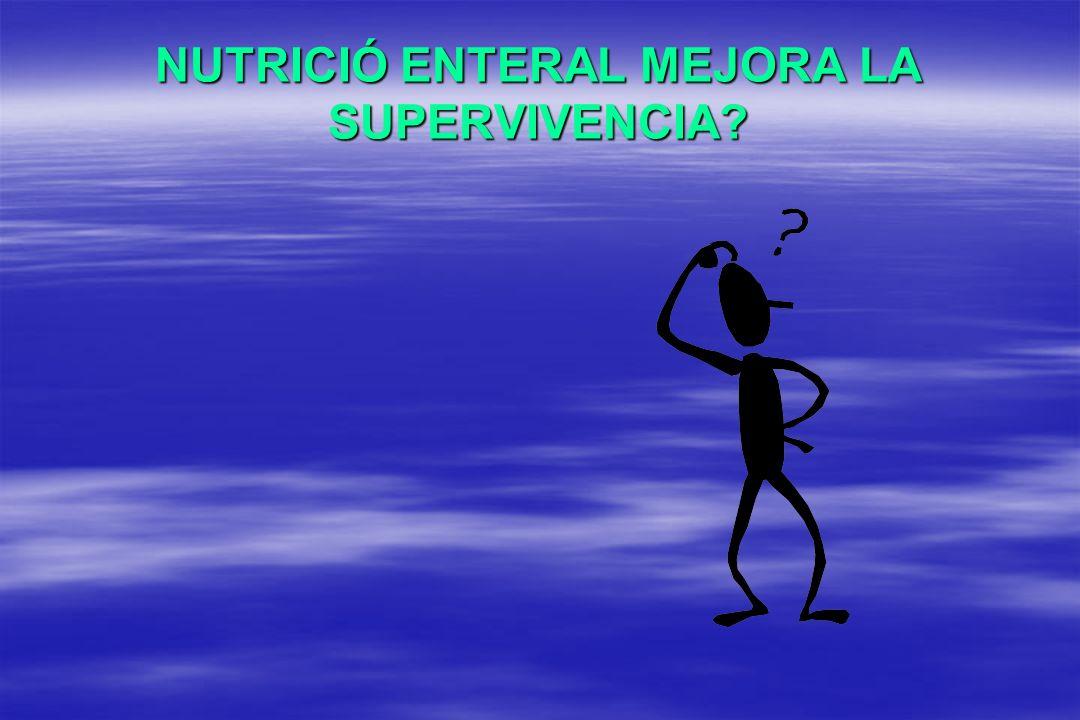 NUTRICIÓ ENTERAL MEJORA LA SUPERVIVENCIA