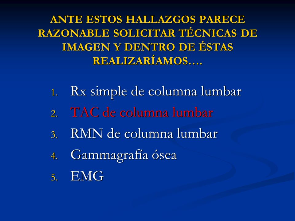 Rx simple de columna lumbar TAC de columna lumbar