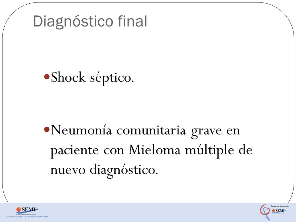 Diagnóstico final Shock séptico.