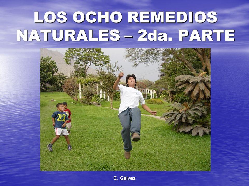 LOS OCHO REMEDIOS NATURALES – 2da. PARTE