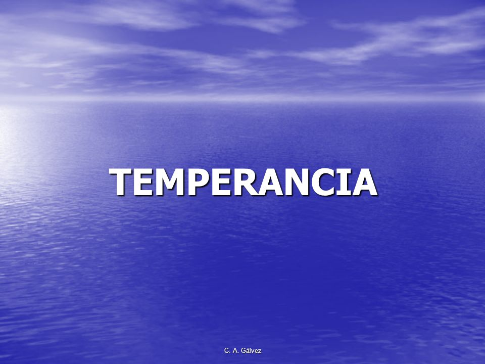 TEMPERANCIA C. A. Gálvez