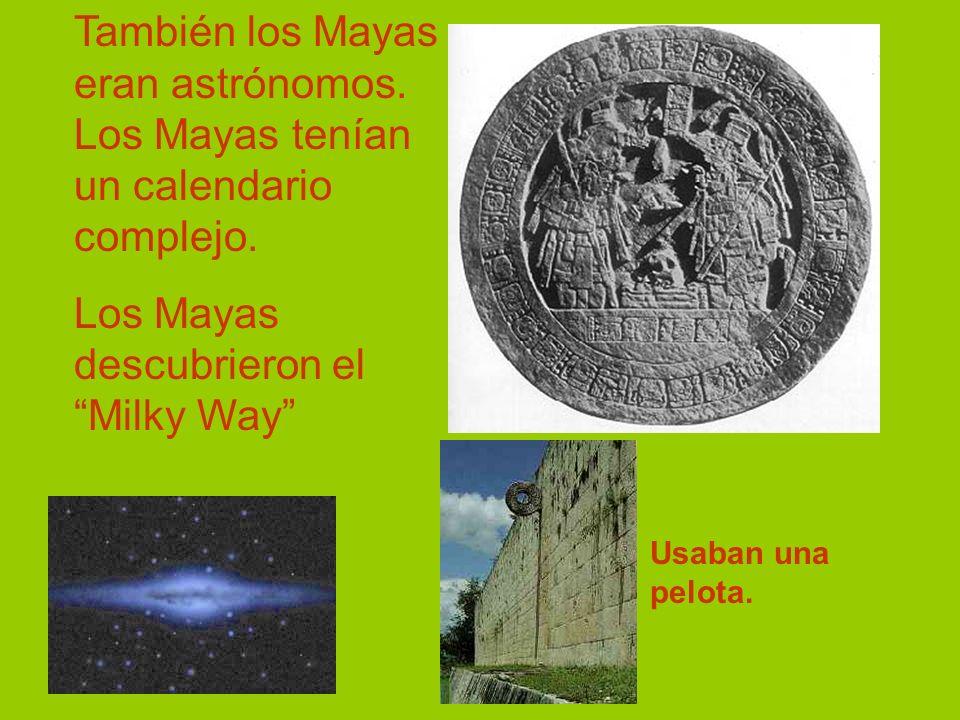 Los Mayas descubrieron el Milky Way