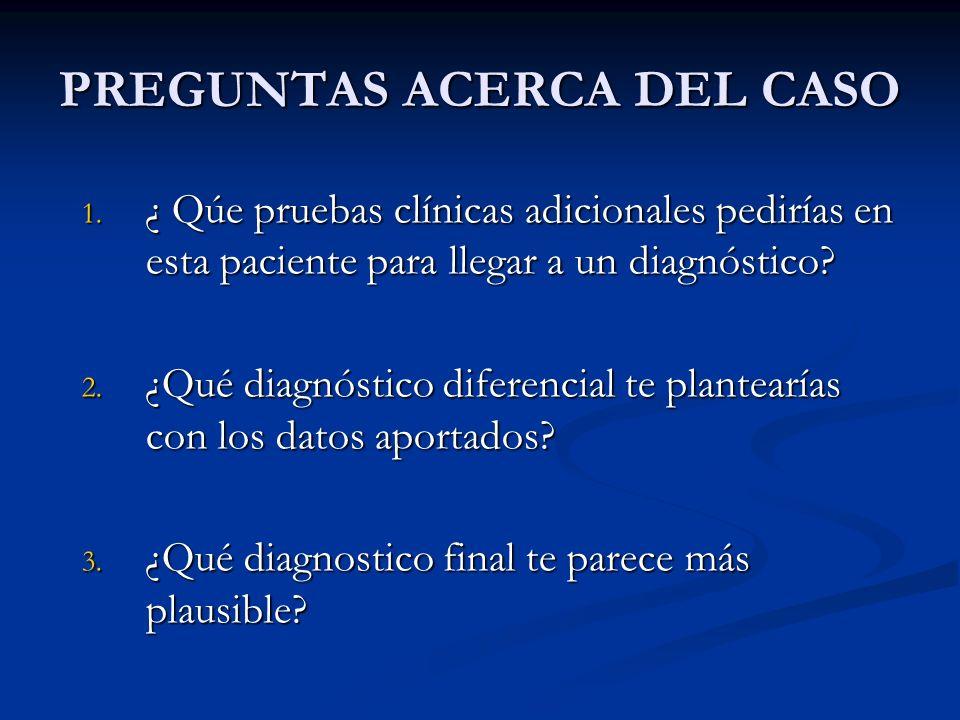 PREGUNTAS ACERCA DEL CASO