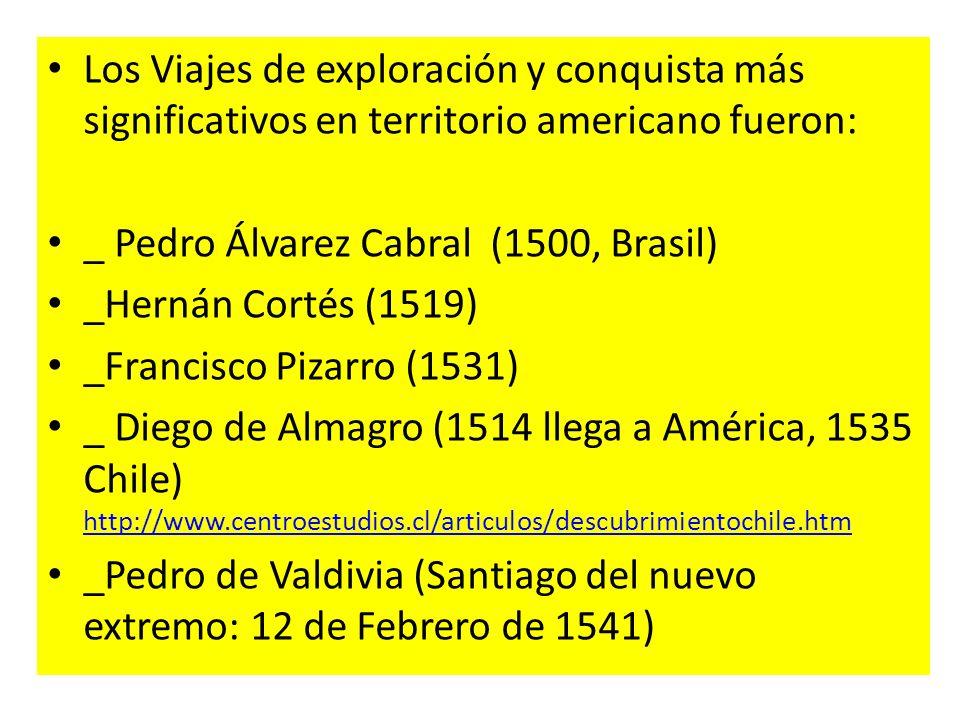 Los Viajes de exploración y conquista más significativos en territorio americano fueron: