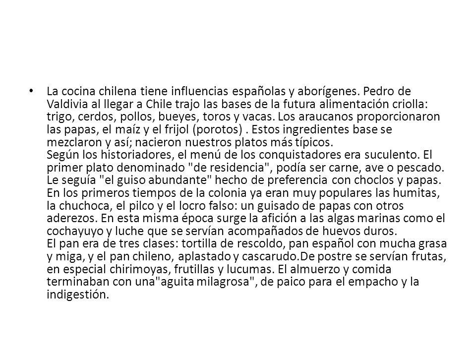 La cocina chilena tiene influencias españolas y aborígenes