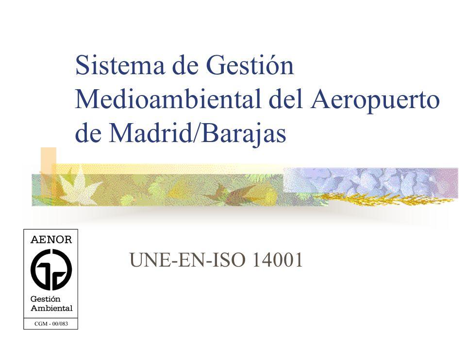 Sistema de Gestión Medioambiental del Aeropuerto de Madrid/Barajas