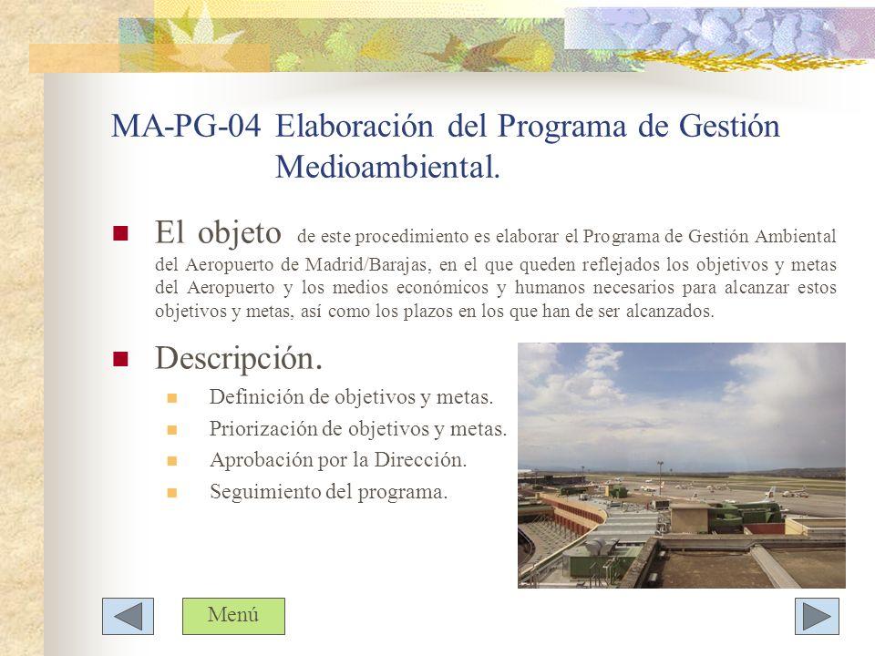 MA-PG-04 Elaboración del Programa de Gestión Medioambiental.