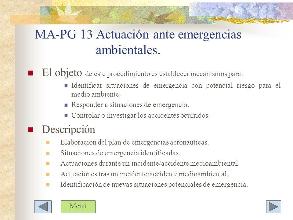 MA-PG 13 Actuación ante emergencias ambientales.
