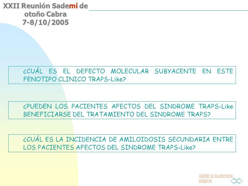¿CUÁL ES EL DEFECTO MOLECULAR SUBYACENTE EN ESTE FENOTIPO CLINICO TRAPS-Like