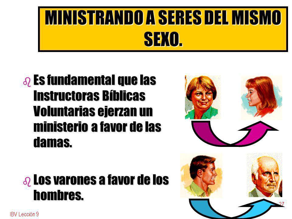 MINISTRANDO A SERES DEL MISMO SEXO.