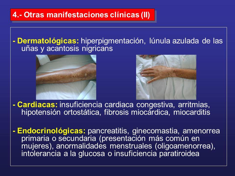 4.- Otras manifestaciones clínicas (II)