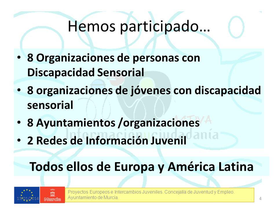 Todos ellos de Europa y América Latina