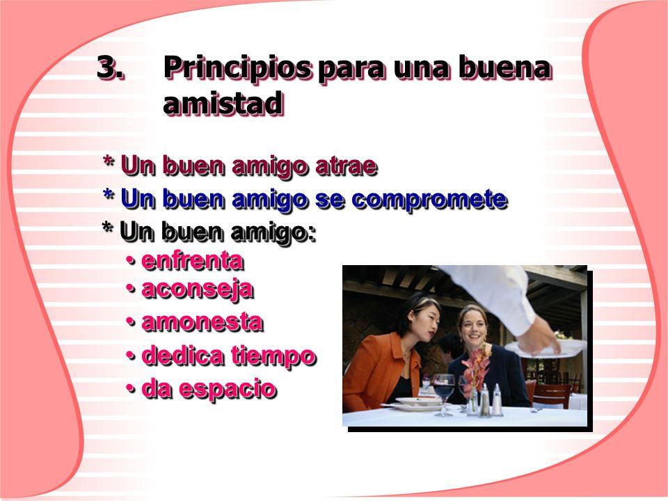 3. Principios para una buena amistad