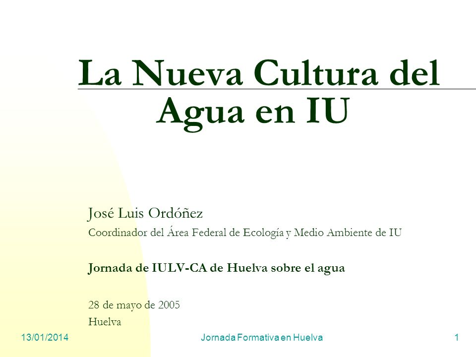 La Nueva Cultura del Agua en IU