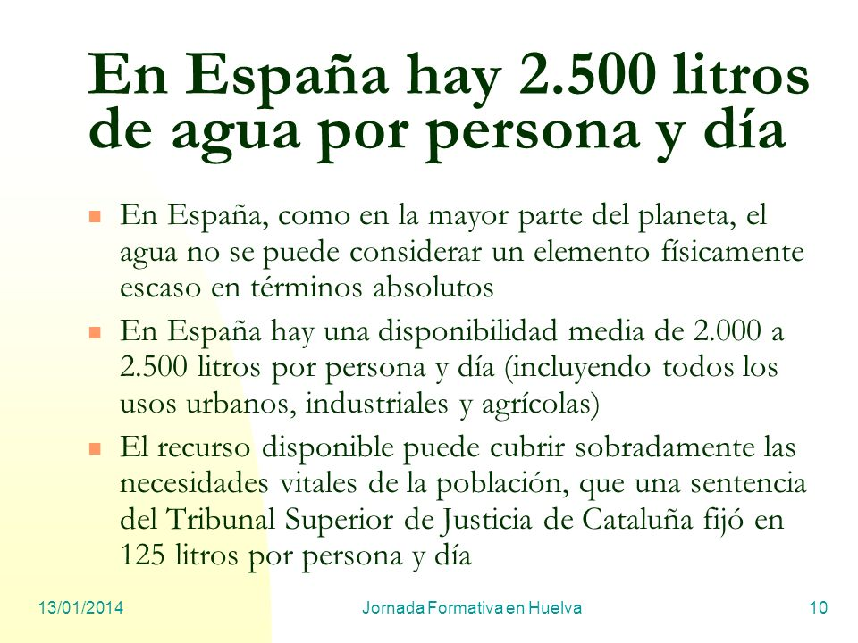 En España hay 2.500 litros de agua por persona y día