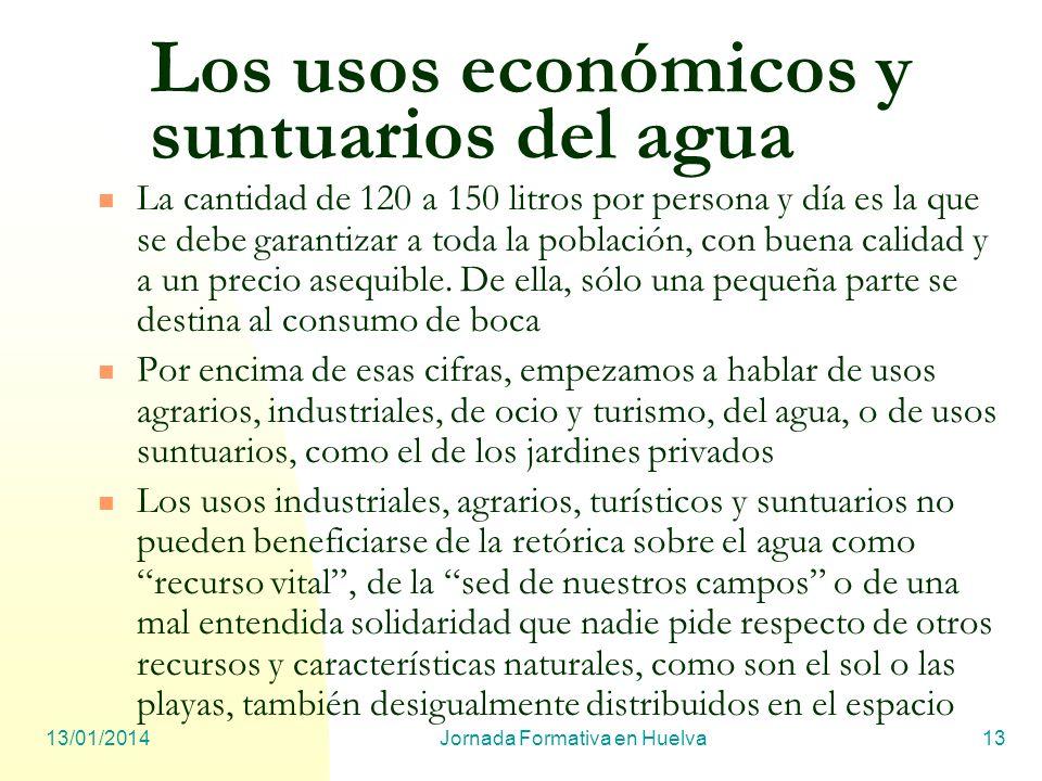 Los usos económicos y suntuarios del agua