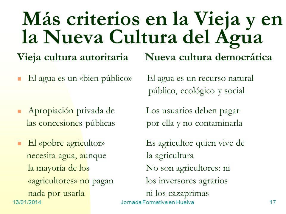 Más criterios en la Vieja y en la Nueva Cultura del Agua