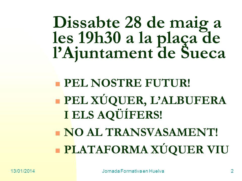 Dissabte 28 de maig a les 19h30 a la plaça de l'Ajuntament de Sueca