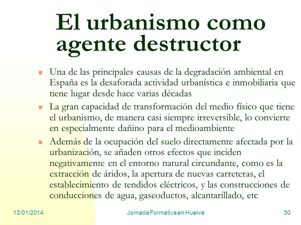 El urbanismo como agente destructor