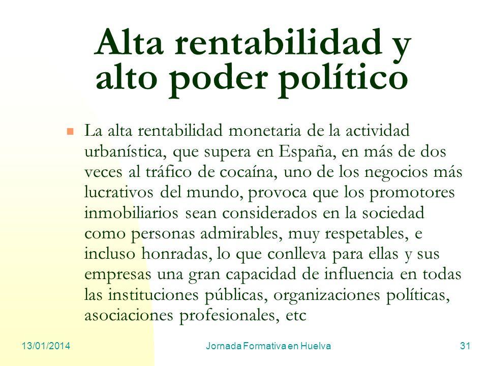 Alta rentabilidad y alto poder político