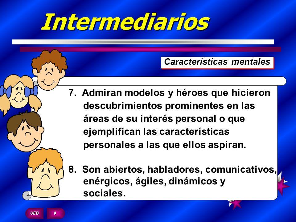 Intermediarios . Características mentales.