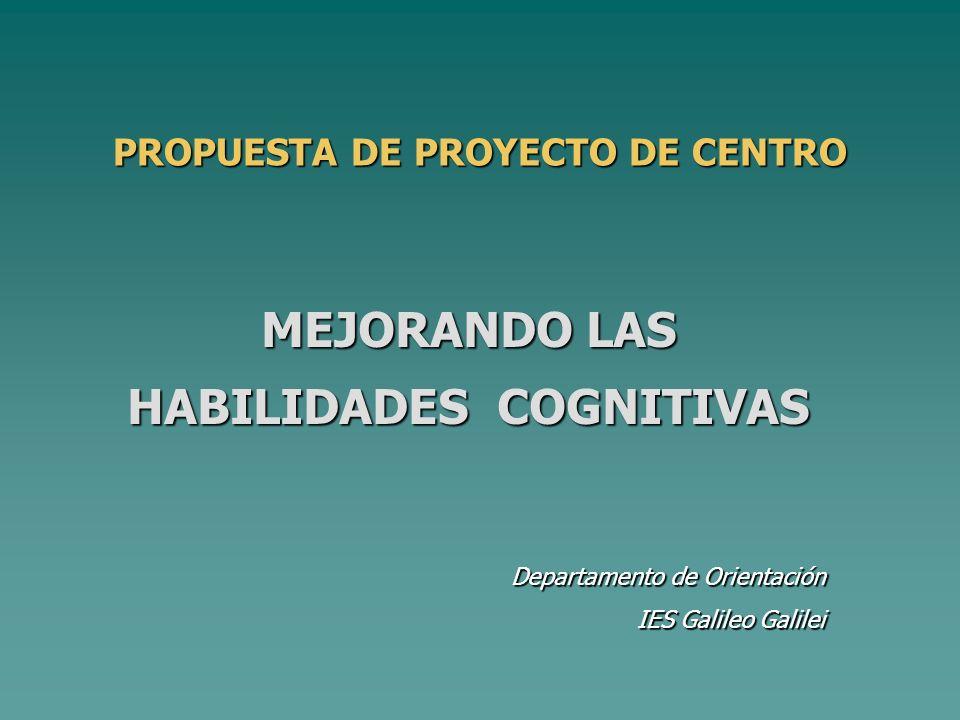 PROPUESTA DE PROYECTO DE CENTRO HABILIDADES COGNITIVAS