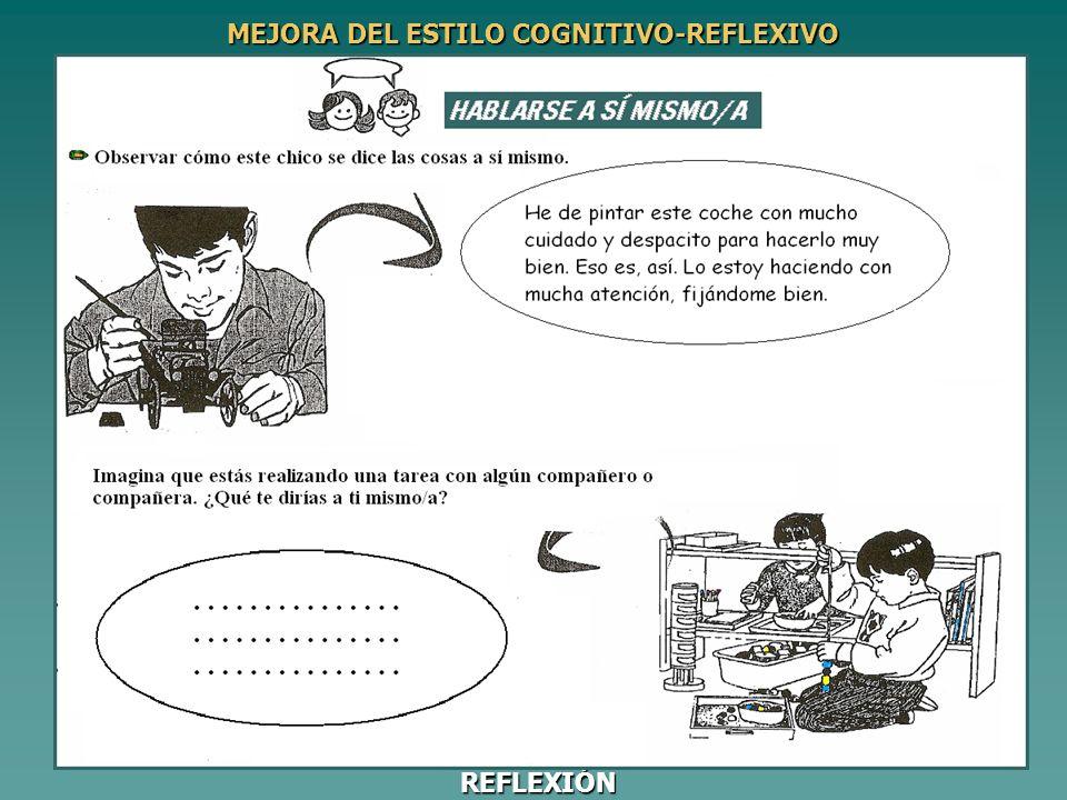 MEJORA DEL ESTILO COGNITIVO-REFLEXIVO