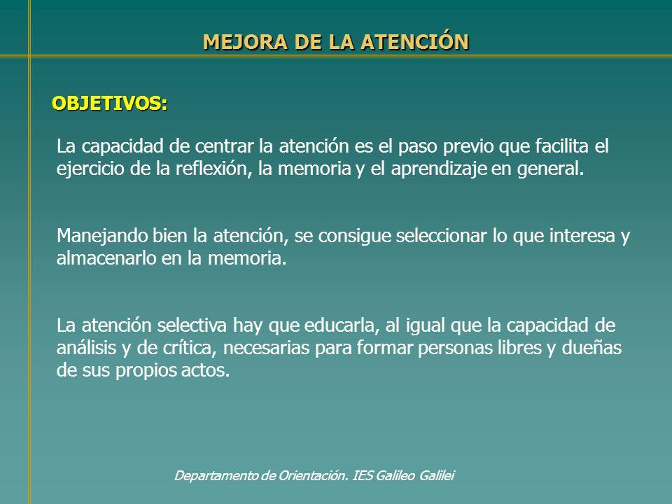 MEJORA DE LA ATENCIÓN OBJETIVOS: