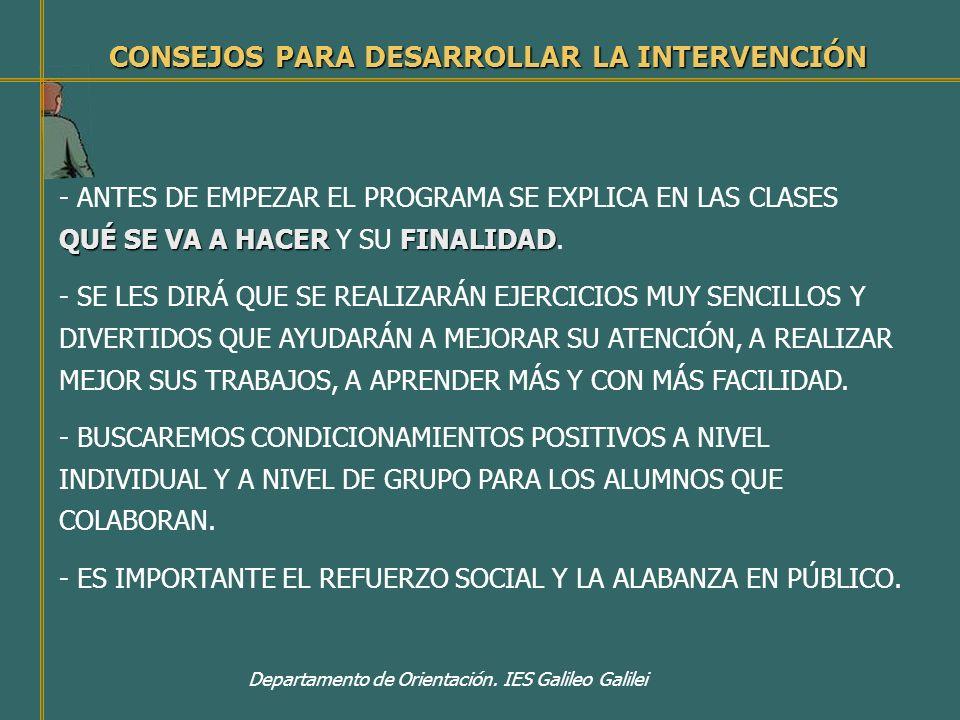 CONSEJOS PARA DESARROLLAR LA INTERVENCIÓN