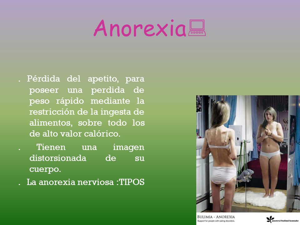 Anorexia:
