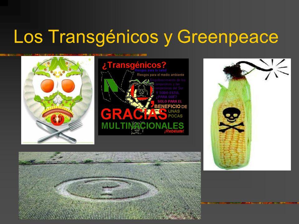 Los Transgénicos y Greenpeace