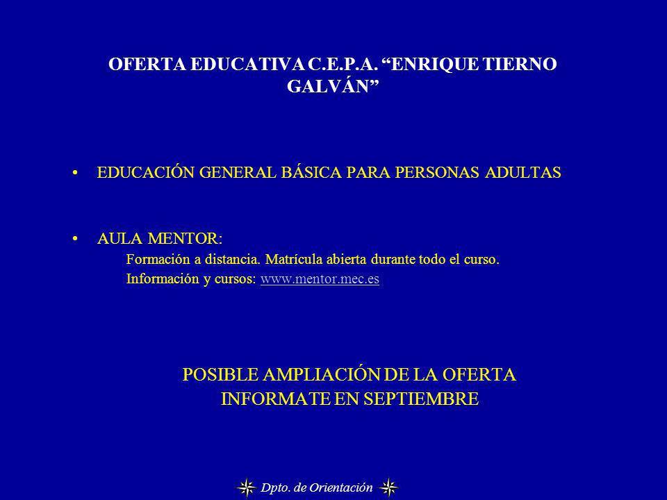 OFERTA EDUCATIVA C.E.P.A. ENRIQUE TIERNO GALVÁN