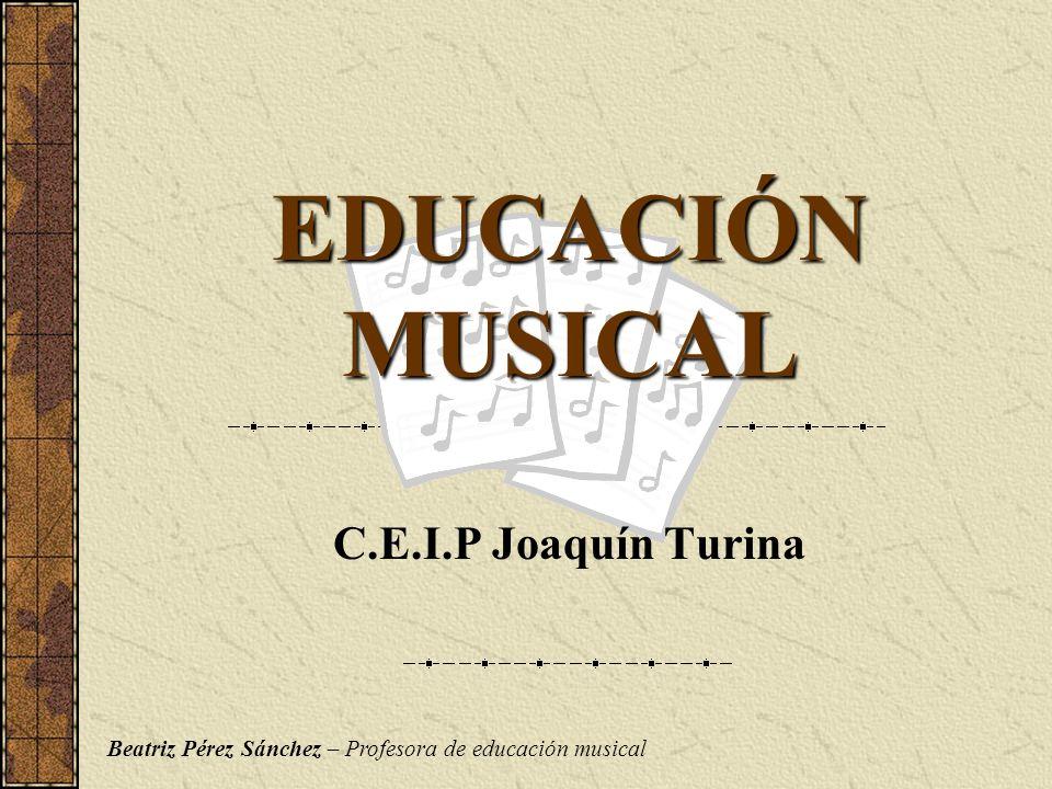 EDUCACIÓN MUSICAL C.E.I.P Joaquín Turina