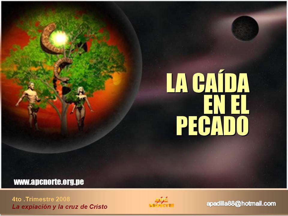 LA CAÍDA EN EL PECADO www.apcnorte.org.pe