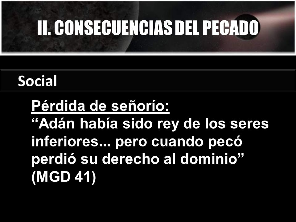 II. CONSECUENCIAS DEL PECADO