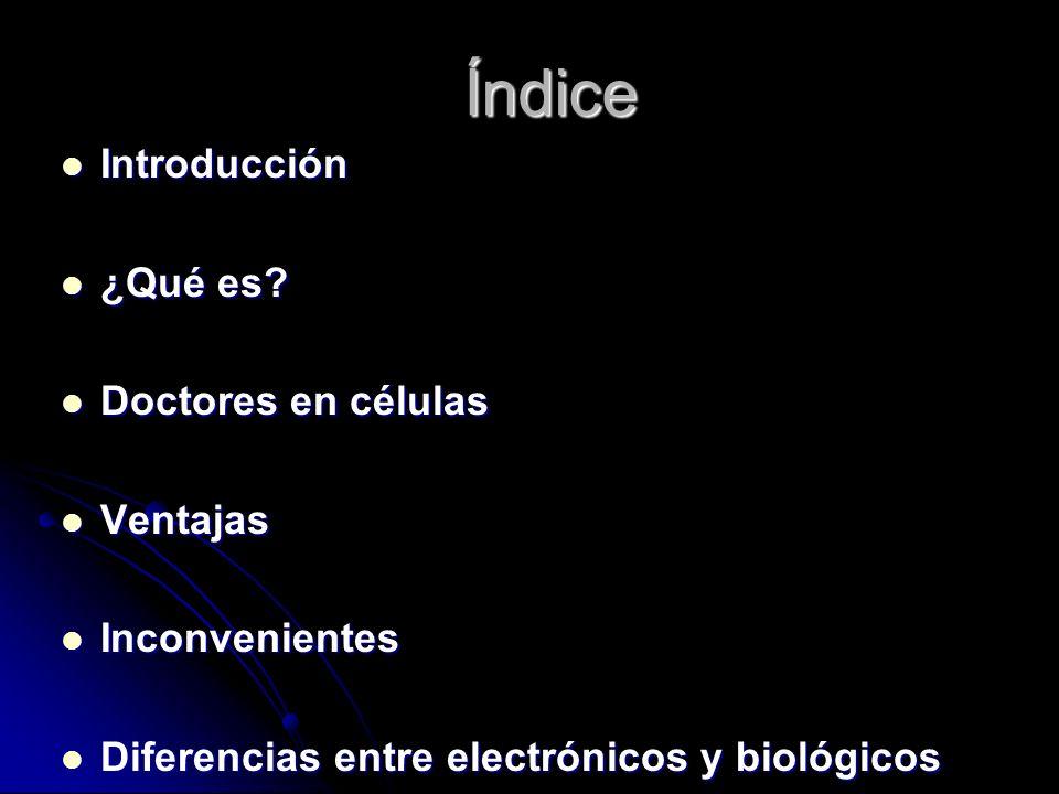 Índice Introducción ¿Qué es Doctores en células Ventajas