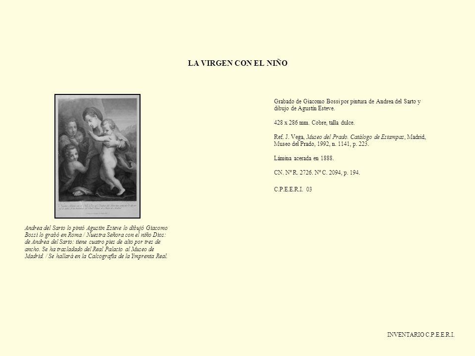 LA VIRGEN CON EL NIÑO Grabado de Giacomo Bossi por pintura de Andrea del Sarto y dibujo de Agustín Esteve.