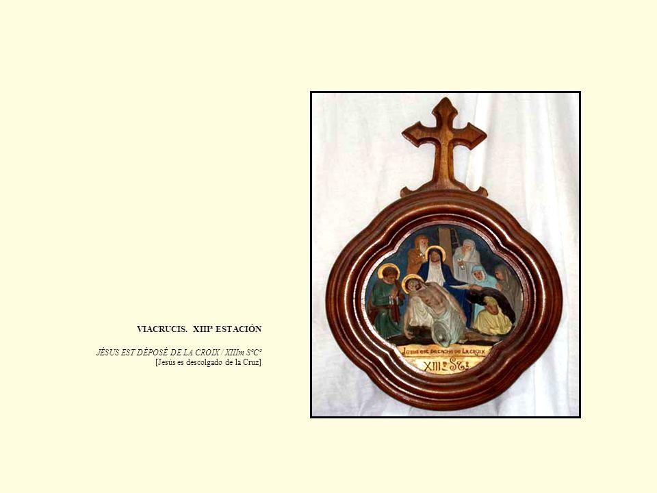 VIACRUCIS. XIIIª ESTACIÓN