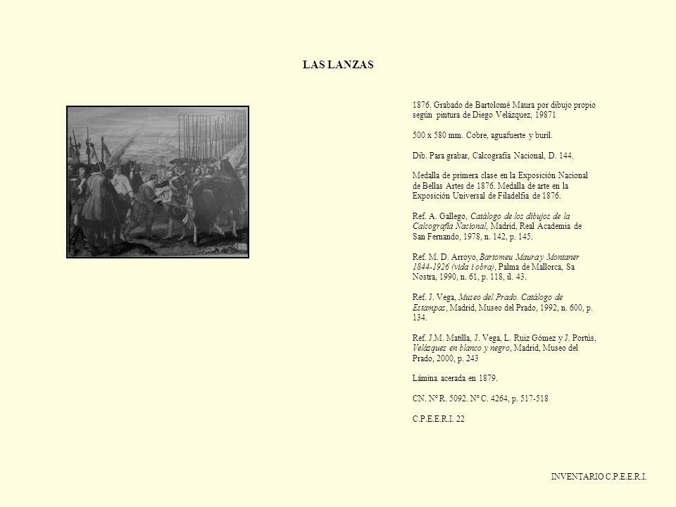 LAS LANZAS 1876. Grabado de Bartolomé Maura por dibujo propio según pintura de Diego Velázquez, 19871.