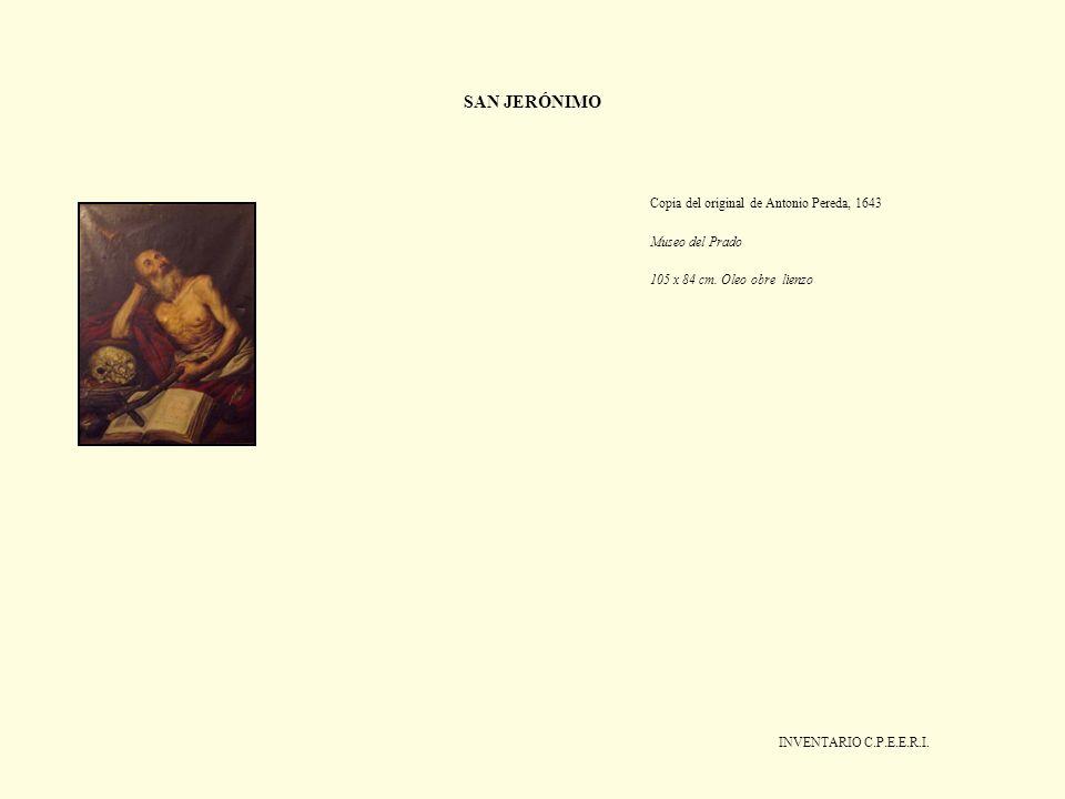 SAN JERÓNIMO Copia del original de Antonio Pereda, 1643