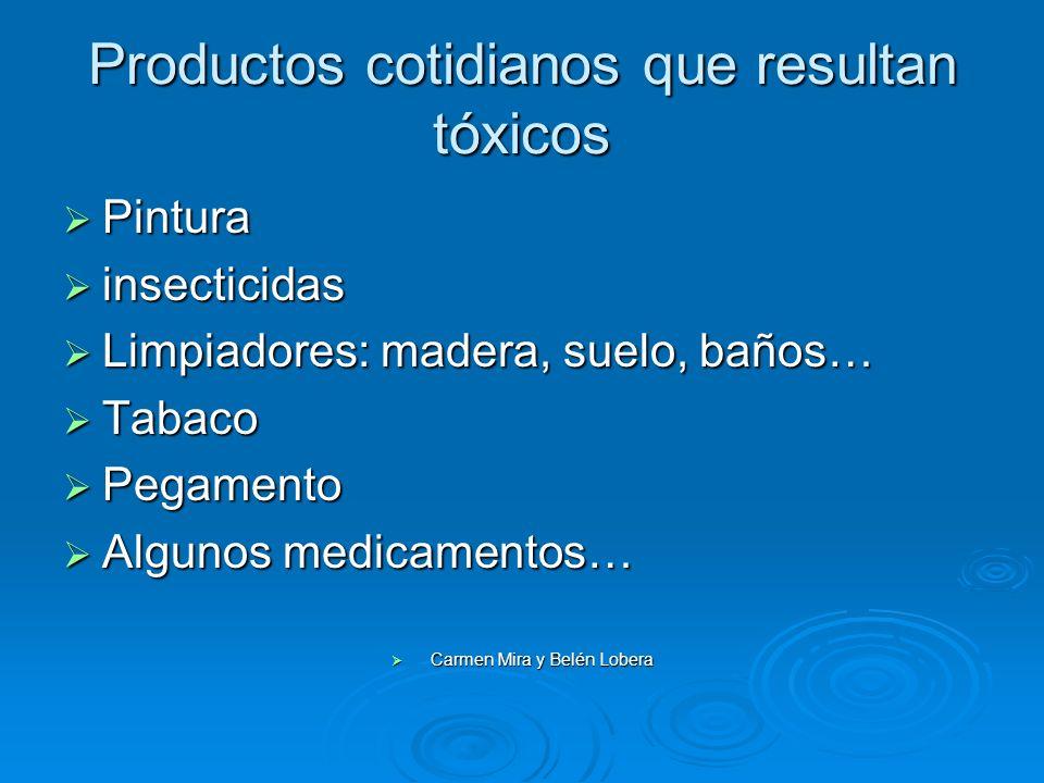 Productos cotidianos que resultan tóxicos