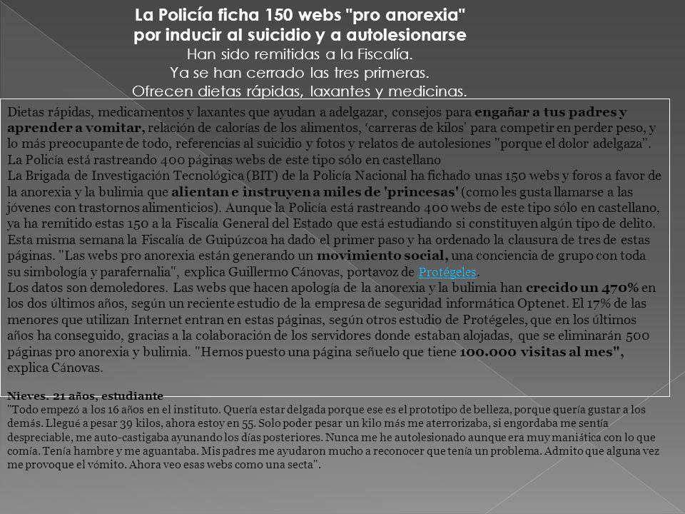 La Policía ficha 150 webs pro anorexia por inducir al suicidio y a autolesionarse