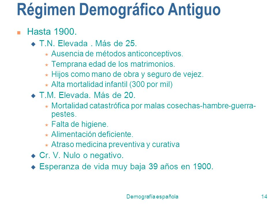 Régimen Demográfico Antiguo