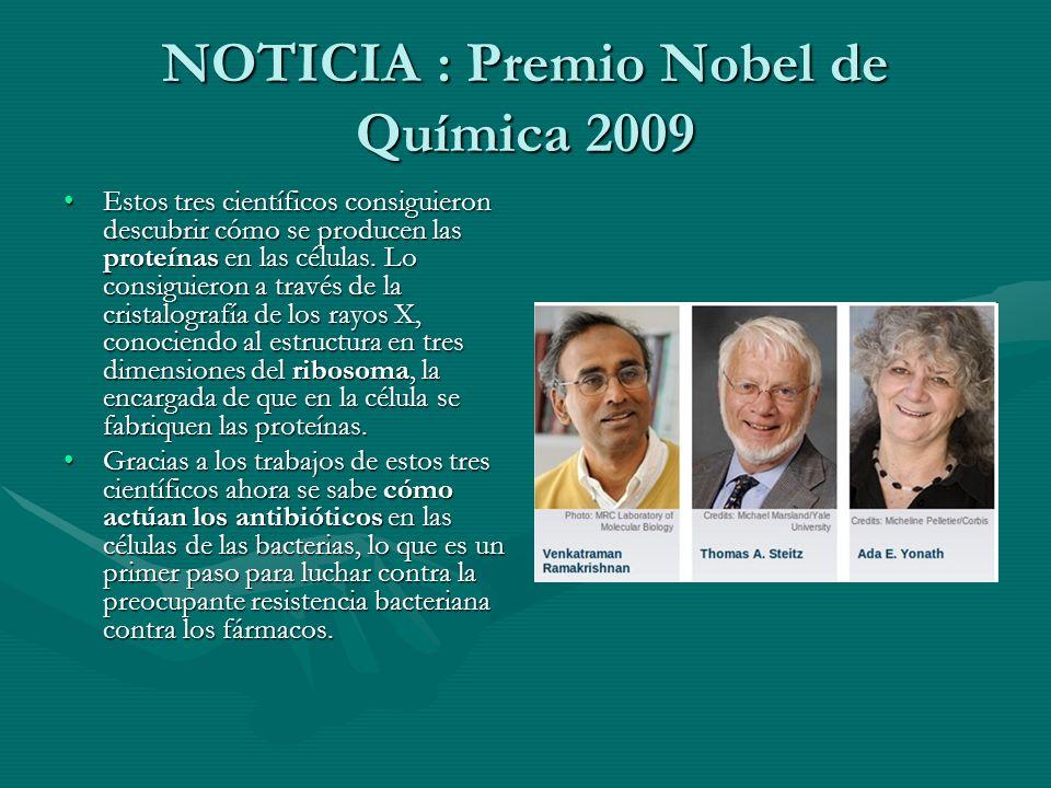 NOTICIA : Premio Nobel de Química 2009
